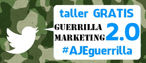 Taller Guerrilla Marketing 2.0 Javier Gomez