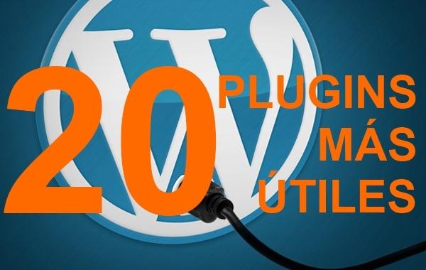 Los 20 Plugins Más útiles Para WordPress