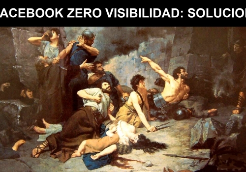 Soluciones al declive orgánico de Facebook Zero Visibilidad