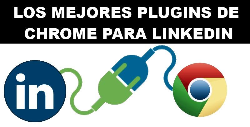 social media murcia javier gomez  Mejores extensiones y plugins de Linkedin en Chrome en 2016 social media linkedin 2 herramientas estrategias