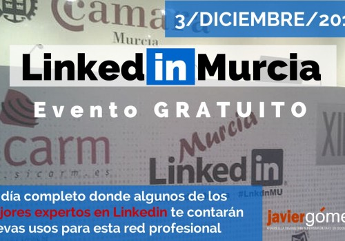 Linked in Murcia 2014: el evento de Linkedin del año